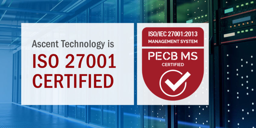 Ascent Technology is ISO 27001 Certified