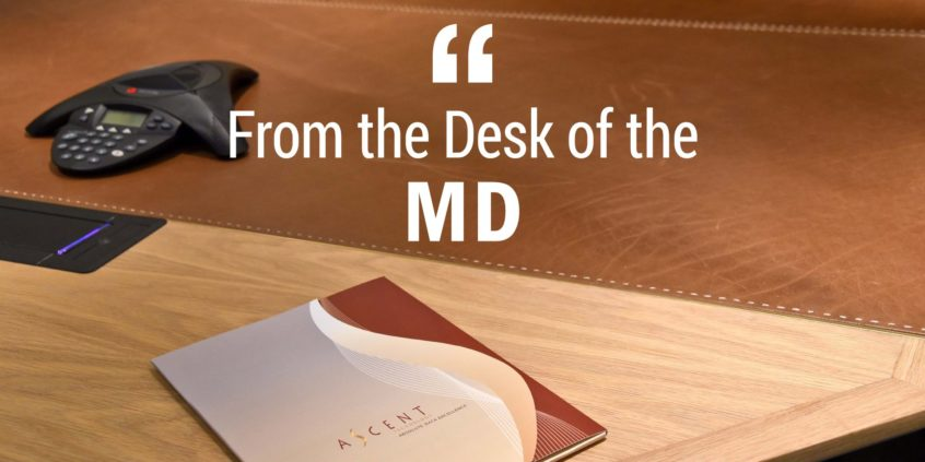 From the Desk of the MD