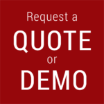 Click here to Request a Quote or Demo