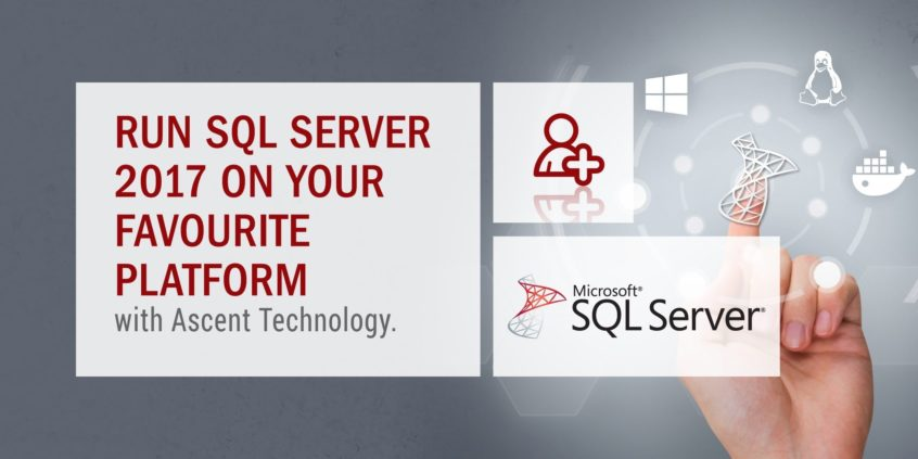 Run SQL Server 2017 on your favourite platform