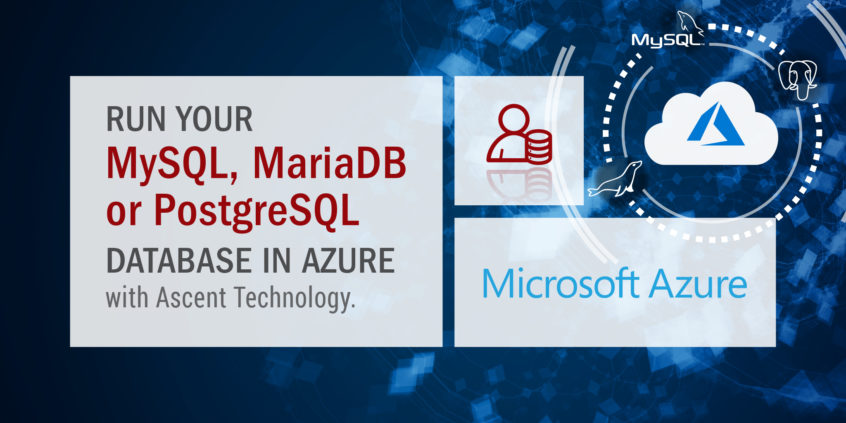 Run your MySQL, MariaDB or PostgreSQL Database in Azure
