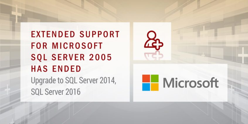 Support for SQL Server 2005 has ended Upgrade to SQL Server 201, SQL Server 2016